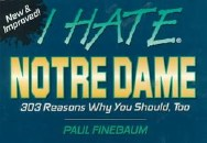 I hate Notre Dame